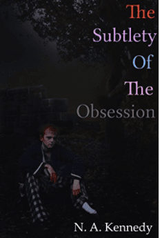 https://www.amazon.com/Subtlety-Obsession-Nathan-Alexander-Kennedy-ebook/dp/B01MPZT9GN